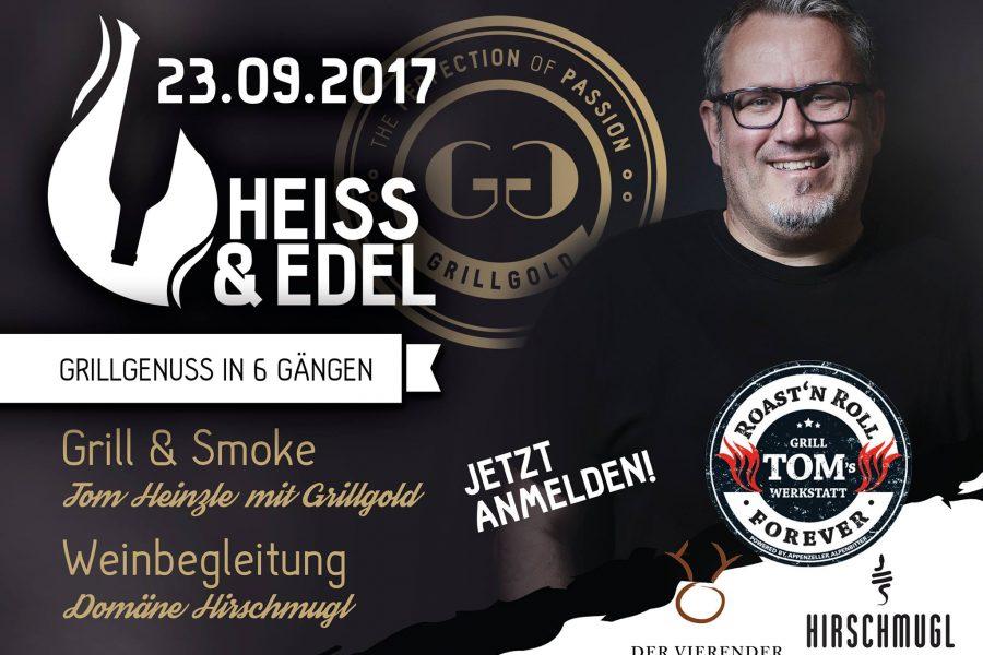 Heiss & Edel – Grillgenuss in 6 Gängen mit Weinbegleitung am 23. September 2017