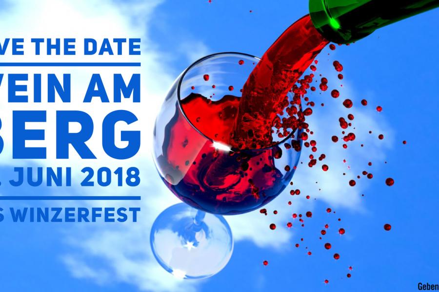 Wein am Berg 2018 – das Wein.Fest am 16. Juni 2018