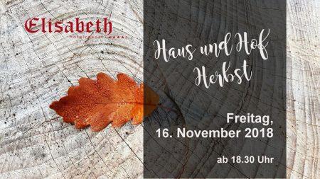 Haus & Hofherbst im Hotel Elisabeth 4s in Kirchberg/Kitzbühel 16.11.201