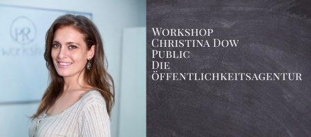 Workshop PR & Öffentlichkeitsarbeit mit Christina Dow 25. Febraur 2019