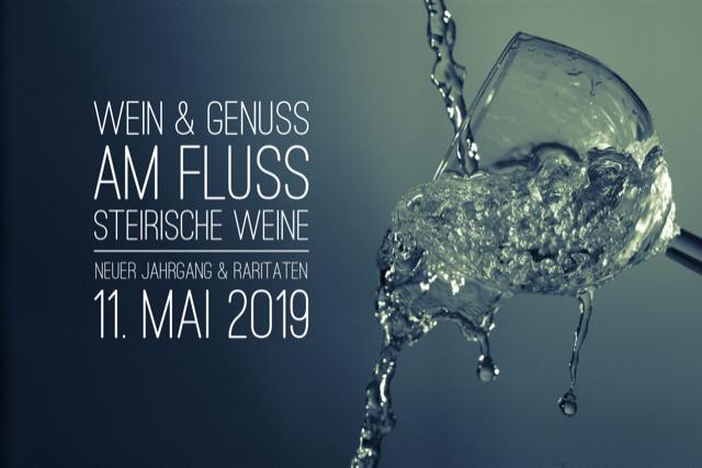 Wein & Genuss am Fluss . Steirische Weingüter . 11. Mai 2019