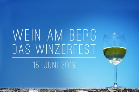 Wein am Berg . das Winzerfest . 15. Juni 2019