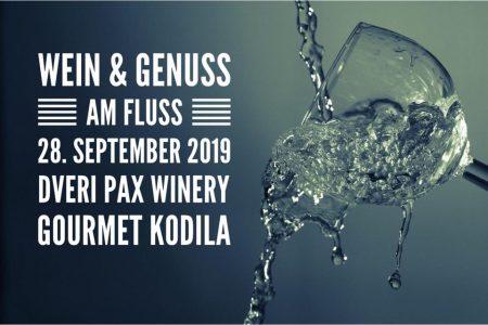 Wein & Genuss am Fluss . Weinerei im Baderhaus . Dveri Pax . Kodila