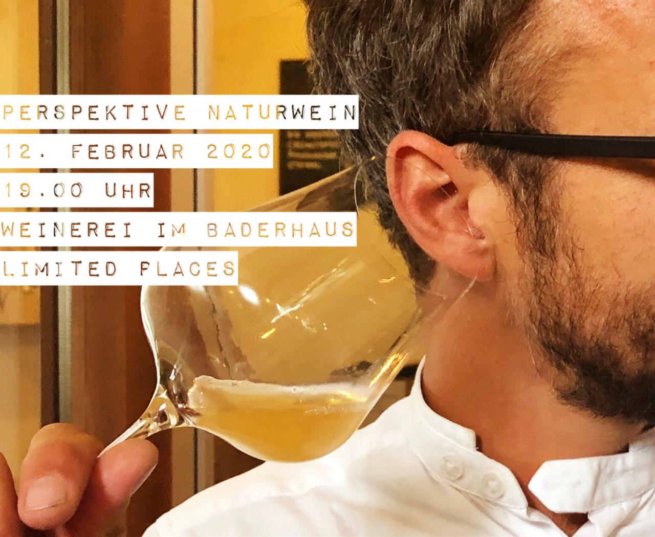 Perspektive Naturwein . 12. Februar 2020 . Weinerei im Baderhaus