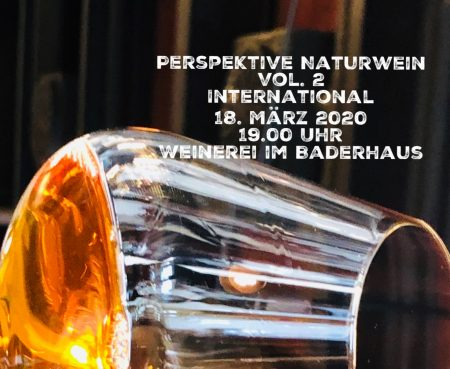 Perspektive Naturwein Vol. 2 International 18. März 2020