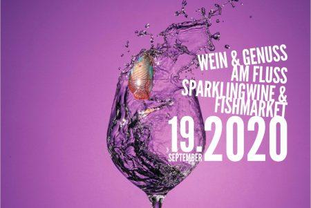 Wein & Genuss am Fluss . Sparklingwine & Fishmarket 19.9.2020